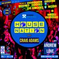 HouseNation on RS #084. Replay from Sat 23rd Oct 21 with Andrew Love & Craig Adams.
