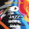 megaMix #297 JAZZ . ROCK . R&B