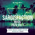 SARDISFACTION 2020 vol 1 (HOUSE MUSIC COMPILATION)