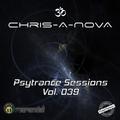 Chris-A-Nova's Psytrance Sessions Vol. 039