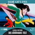 La Belle Histoire des Génériques Télé #21 | Signé Cat's Eyes
