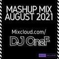 @DJOneF Mashup Mix August 2021