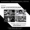 ÁLOM LUXUSKIVITELBEN 2020.05.14. Little Richard emlékműsor.