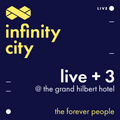 Infinity City Live + 3 - The Forever People