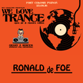 Ronald De Foe - We Love Trance CE 029 - Open-air & Classics Edition (25.08.2018 -Fort Colomb- Poznan