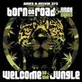 DJ Embryo - Born On Road x Jungle Cakes