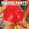 Plastic Party! Italo Eighties Mix