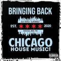 HOUSE MIX 78 [Bringing Back Chicago House]