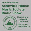 Asheville House Music Society Radio Show hosted and mixed by DJ Tony Z 09132015