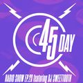 45 Day Radio Show Ep.24 feat DJ SweetTooth