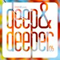 DEEP & DEEPER Vol.06