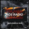 AOS RADIO Featuring DJ Shai // 20.08.2020