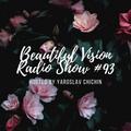 Yaroslav Chichin - Beautiful Vision Radio Show 19.03.20