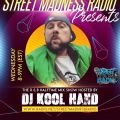 @DjKoolhand Fleetdj - STREET MADNESS RADIO - WEDNESDAYS 8-9PM