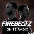Firebeatz presents: Ignite Radio #202