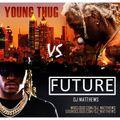 Future Vs Young Thug