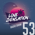 Love Sensation Radio Show 053 (12_03_2021)