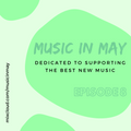 Music in May Episode 8