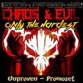 Unproven - Chaos & Evil Promomix