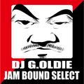 DJ G.Oldie JAM BOUND PARTY SELECT