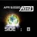 AdhDJ Apr/9/2020 Side B