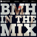 BMH IN THE MIX 004 Mixed By Damon Carlton