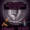 SIDE HUSTLE RADIO WORLDWIDE 2-16-21