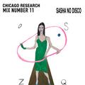 Chicago Research Mix No.11 [Sasha No Disco]