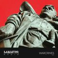 Mantis Radio 329 + Warcrimes