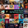 2020 R&B Mixed by DJ MINOYAMA
