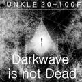 Darkwave is not Dead - Fourth Edition