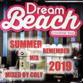 Dream Beach Summer 2019 Remember Mix by Coly