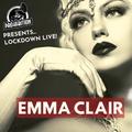 Prohibition Lockdown Live : EMMA CLAIR