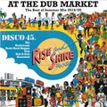 Rise & Shine Rockers - At The Dub Market, Best of Summer 2019 - 20