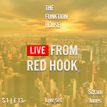 The Funktion House presents Live from Red Hook featuring Dj Scram Jones - Live set 4-26-2016