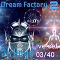 Jk Lloyd Live Set [03/40 Second Season] @ 'Dream Factory' 'Rmin' sept 20 - 2018