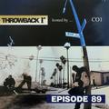 Throwback Radio #89 - 20 Dolla Julio (Classic Hip Hop Mix)