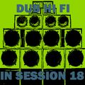 Dub Hi Fi In Session 18