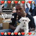 All Dogs Go to Heaven (for Moods)