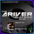 NEW | The Driver Radio Show - Volume 21
