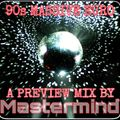 90s MASSIVE EURO PREVIEW BY MASTERMIND