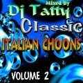 DJ TATTY - ITALIAN CHOONS VOLUME 2