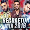 Reggaeton Mix Marzo 2018 Dj César
