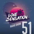Love Sensation Radio Show 051 (19_02_2021)