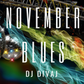 November Blues (Come on), Nov 2020