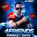 4FRIENDS PARTY - Market Days
