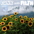 The Funk And Filth Monthly Mixtape - August 2021
