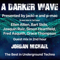 #283 A Darker Wave 18-07-2020 with guest mix 2nd hr by Jordan Michael