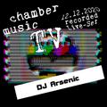 Chamber Music TV 2020-12-12: DJ Arsenic