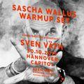 Warmup-Set - Sven Väth @ Capitol Hannover 30.10.2019